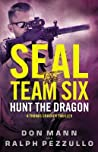 Hunt the Dragon (SEAL Team Six, #6)