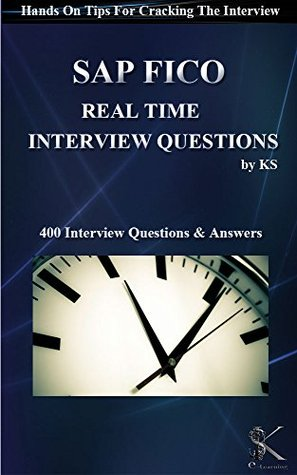 SAP FICO REAL TIME INTERVIEW QUESTIONS: Hands On Tips For