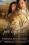 Principessa Per Capriccio