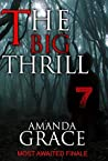 Most Awaited Finale (The Big Thrill, #7)