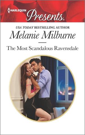 The Most Scandalous Ravensdale (Ravensdale Scandals #4)