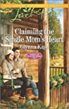 Claiming the Single Mom's Heart (Hearts of Hunter Ridge #2)