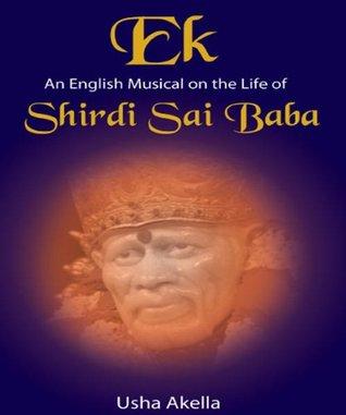 Ek An English Musical on the life of SHIRDI SAI BABA