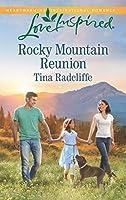 Rocky Mountain Reunion (Mills & Boon Love Inspired)