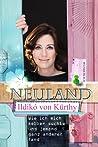 Neuland - Wie mich selber suchte und jemand ganz anderen fand audiobook download free