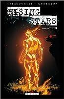 Rising Stars: Acte III (Rising Stars, #3)