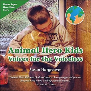 Animal Hero Kids - Voices for the Voiceless