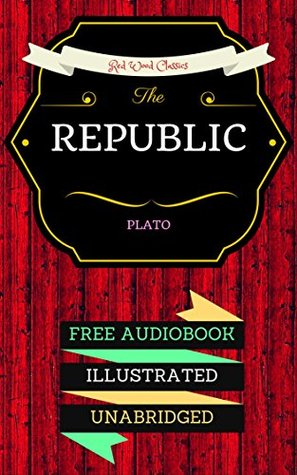 The Republic: By Plato & Illustrated (An Audiobook Free!)
