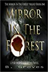 Mirror In The Forest (Mirror In The Forest, #1)