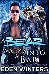 A Bear Walks into a Bar (A Bear Walks into a Bar, #1)