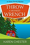 Throw a Monkey Wrench (An Emma Cassidy Mystery Book 1)