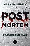 Tränen aus Blut (Post Mortem #1)