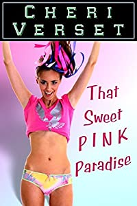 That Sweet Pink Paradise