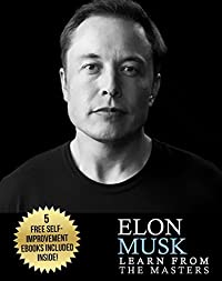 Elon Musk: Creativity and Leadership lessons by Elon Musk