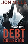 Vengeance (The Debt Collector, #2)