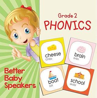 Grade 2 Phonics: Better Baby Speakers: 2nd Grade Books Reading Aloud Edition (Children's Beginner Readers Books)