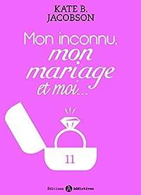 Mon inconnu, mon mariage et moi - Vol. 11
