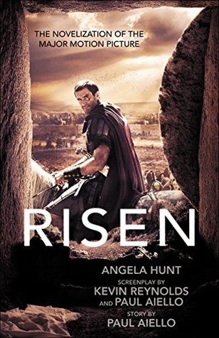 Risen by Angela Elwell Hunt