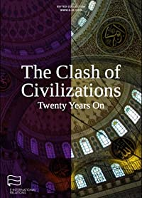 The Clash of Civilizations Twenty Years On