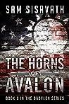 The Horns of Avalon (Purge of Babylon, #8)