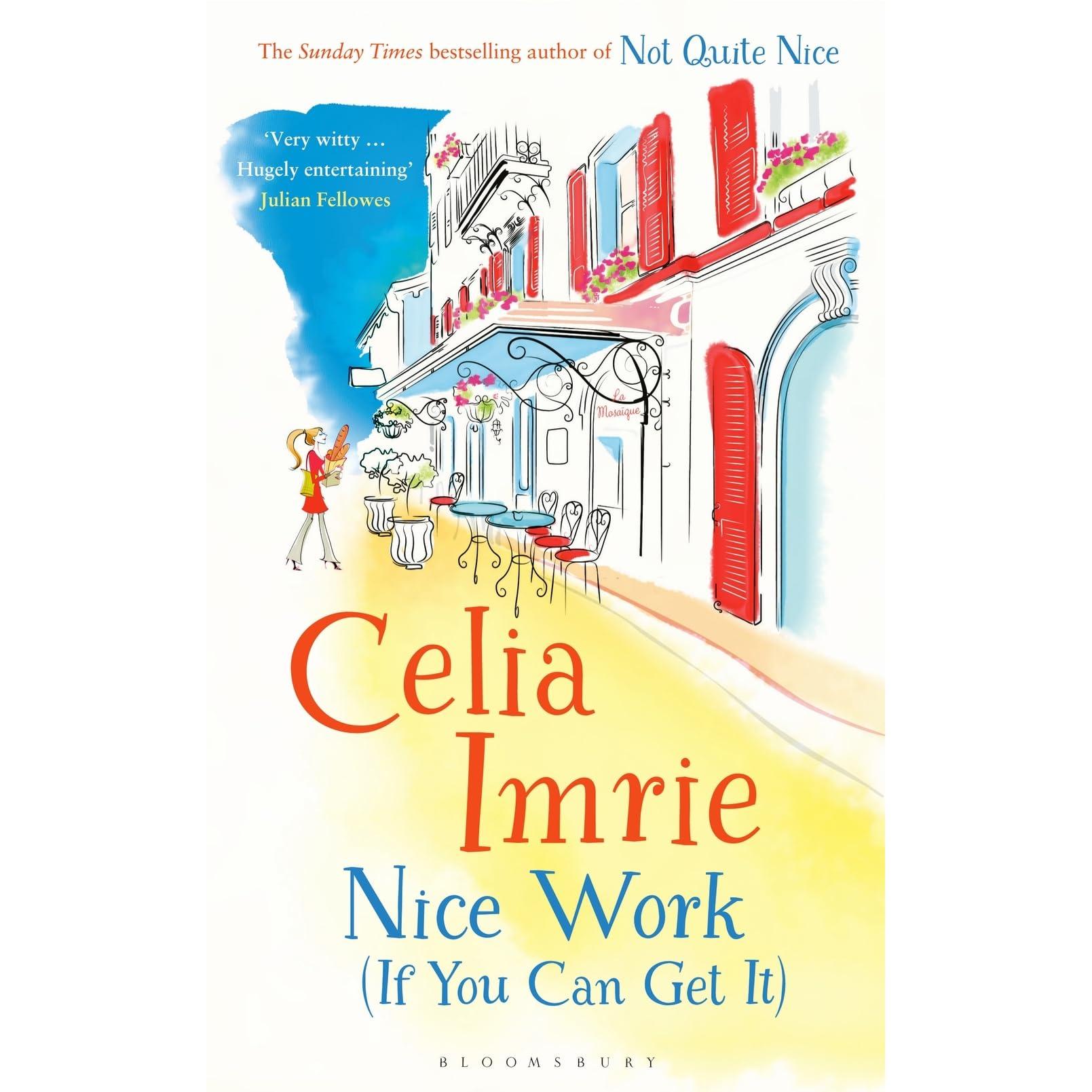 Nice Work By Celia Imrie