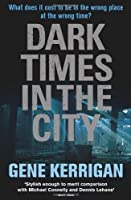 Dark Times in the City