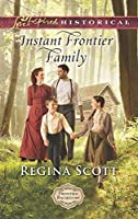 Instant Frontier Family (Frontier Bachelors #4)