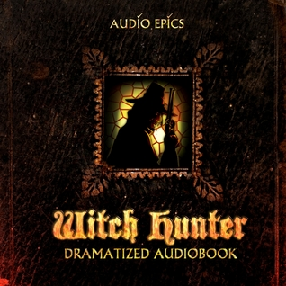 Witch Hunter (Dramatized Audiobook)