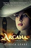 Arcana: A Historical Fantasy (Sylvani, #1)