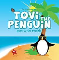 Tovi the Penguin Goes to the Seaside