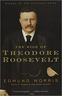 The Rise of Theodore Roosevelt