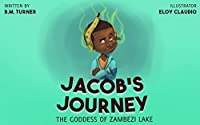 CHILDRENS BOOKS: KIDS BOOKS: Jacob's Journey (Rhyming Poetry Picture Book for Kids) (Early Learning Poetry Eco-Friendly Childrens Books)