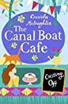 Casting Off (The Canal Boat Café, #2) pdf book review free