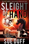 Sleight of Hand (The Weir Chronicles #3)