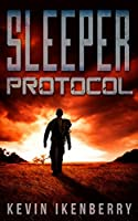 Sleeper Protocol (The Protocol War Book 1)