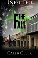 The Fall (Infected #1)