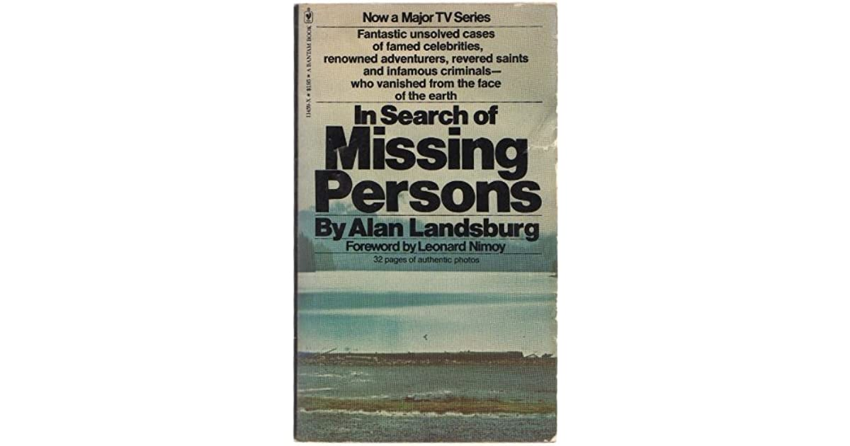 In Search of Missing Persons by Alan Landsburg