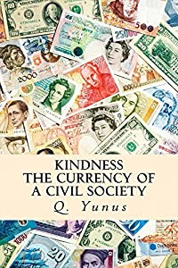 Kindness The Currency of a Civil Society