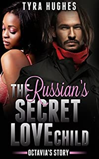 The Russian's Secret Love Child, Octavia's Story