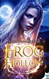Frog Hollow (Witches of Sanctuary #1)