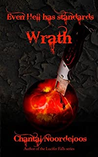 Even Hell Has Standards: Wrath