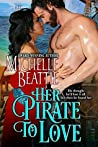 Her Pirate to Love (Sam Steele, #4)