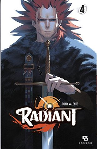 Radiant, Tome 4 (Radiant, #4)