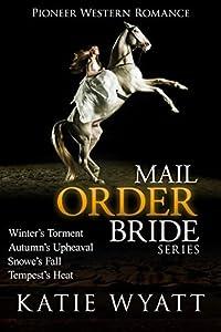 Mail Order Bride - Box Set #2 (Pioneer Western Romance Box Set)