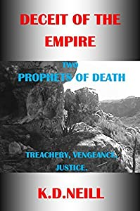 DECEIT OF THE EMPIRE: PROPHETS OF DEATH