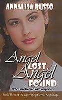 Angel Lost, Angel Found (Book #3 in The Cavelli Angel Saga)
