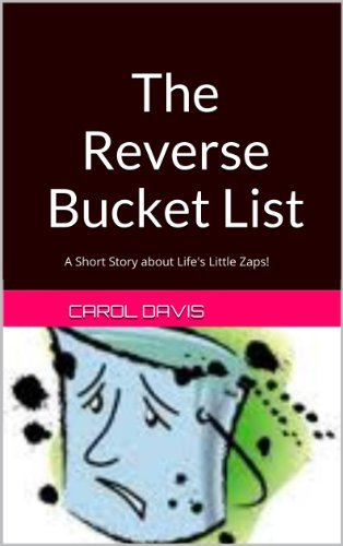 The Reverse Bucket List