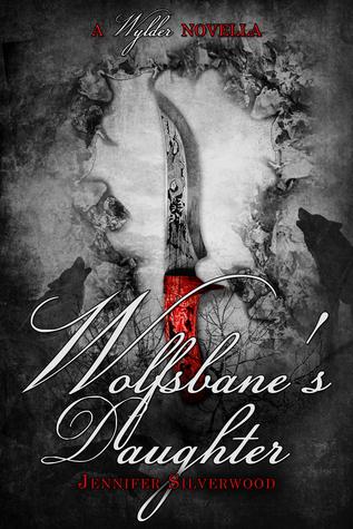 Wolfsbane's Daughter (A Wylder Tale #1.5)