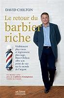 Le retour du barbier riche: Visiblement plus vieux et légèrement plus sage, Dave Chilton offre son point de vue sur le monde de l'argent