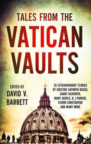 Tales from the Vatican Vaults: 28 extraordinary stories